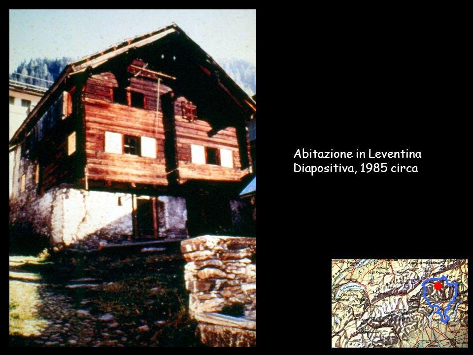 Collège Sismondi – F. Brocco / A. Cairoli - 2002 Abitazione in Leventina Diapositiva, 1985 circa