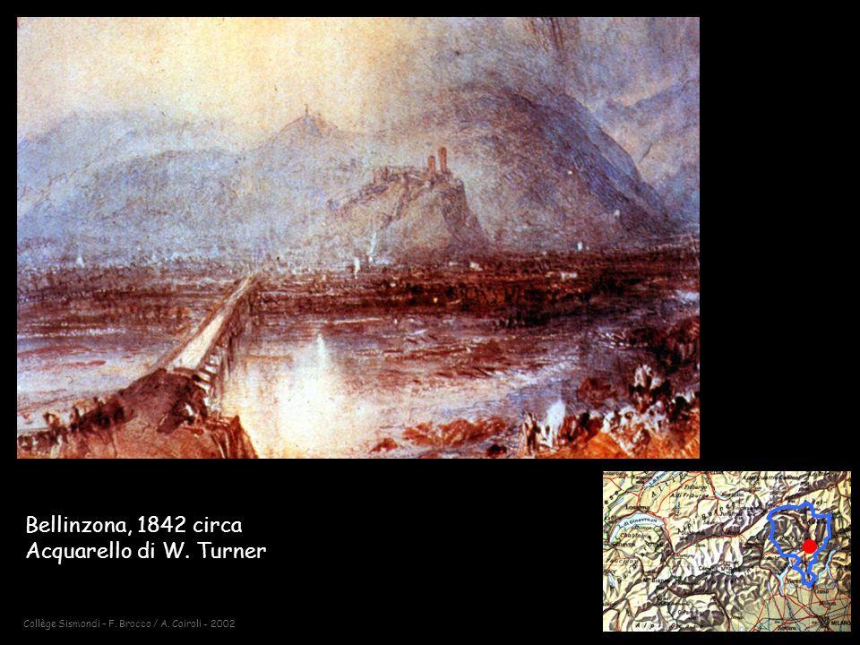 Collège Sismondi – F. Brocco / A. Cairoli - 2002 Bellinzona, 1842 circa Acquarello di W. Turner