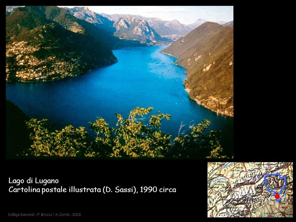 Collège Sismondi – F.Brocco / A. Cairoli - 2002 Lago di Lugano Cartolina postale illustrata (D.