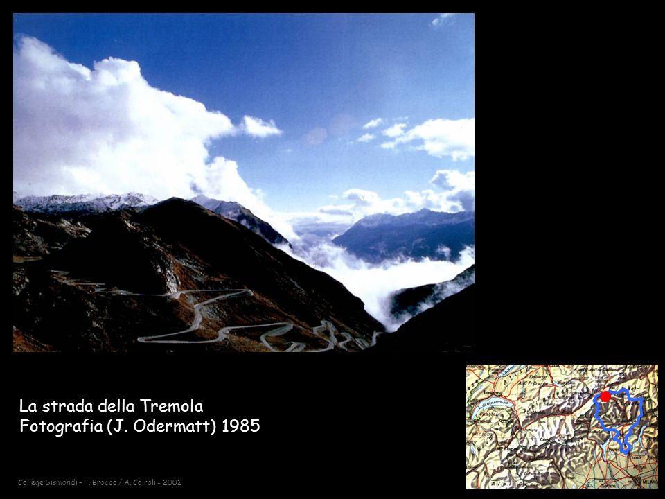 Collège Sismondi – F.Brocco / A. Cairoli - 2002 La strada della Tremola Fotografia (J.