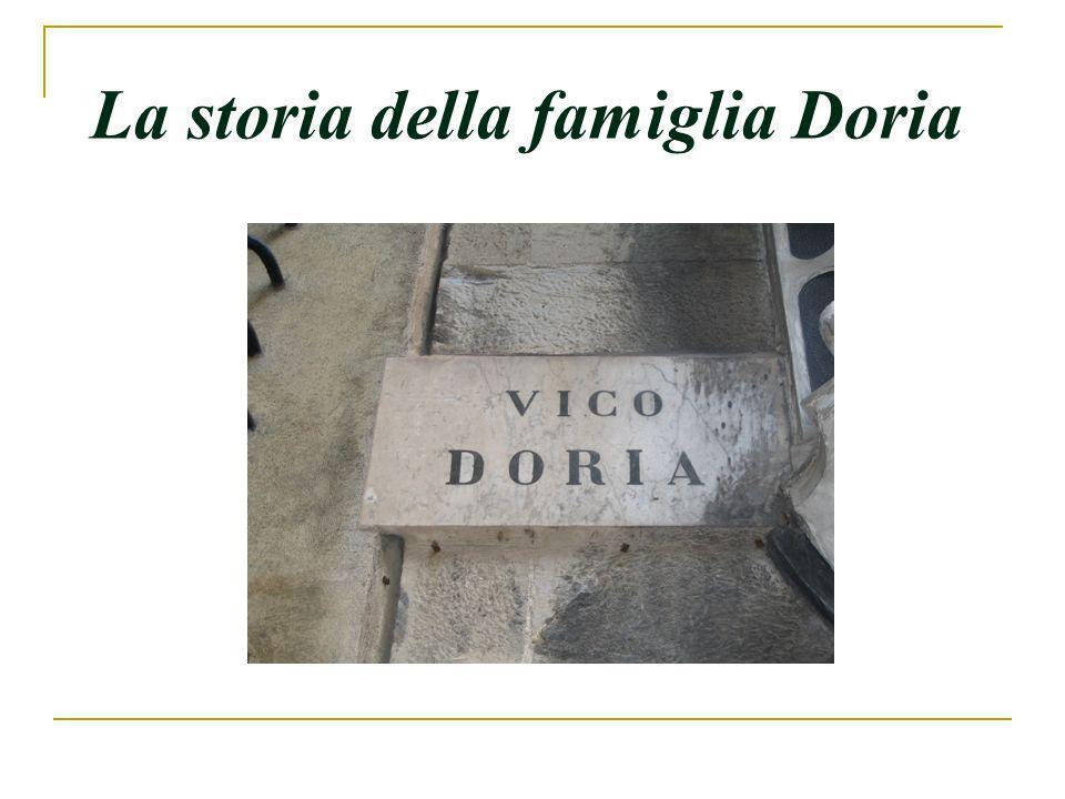 La famiglia Nel secolo XII, la famiglia Doria cominciò a Genova con Ansaldo dOria, che era il console.