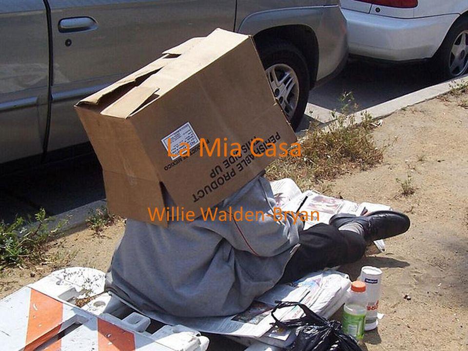 La Mia Casa Willie Walden-Bryan