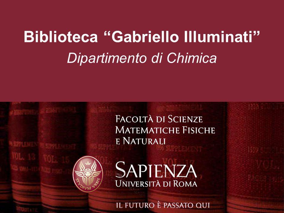 Dipartimento di Chimica Biblioteca Gabriello Illuminati