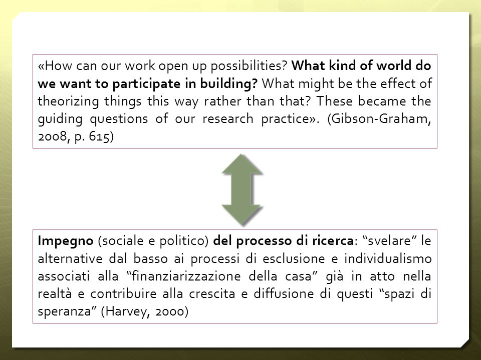 «How can our work open up possibilities? What kind of world do we want to participate in building? What might be the effect of theorizing things this