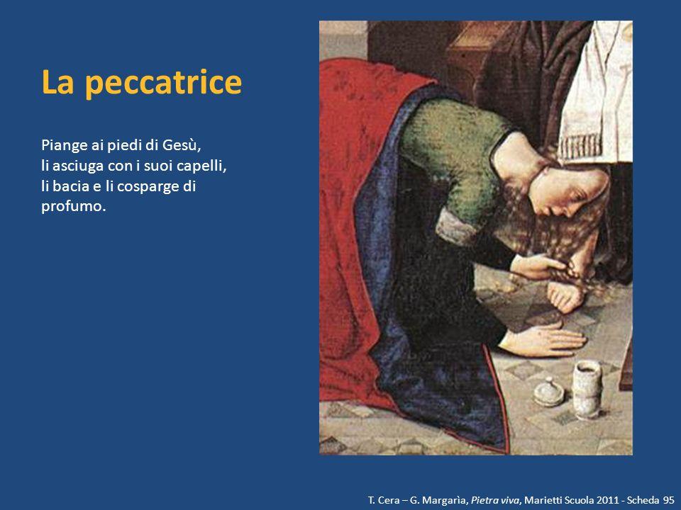 Gesù Apprezza il gesto della donna, la perdona e la benedice.