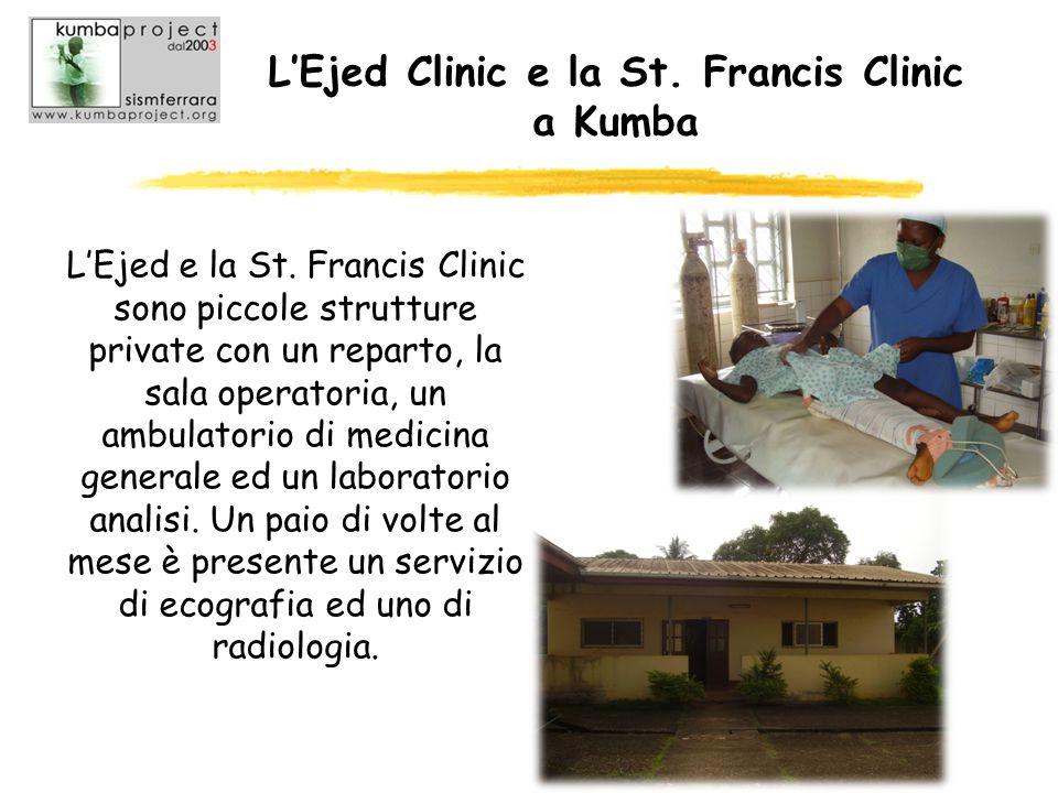 LEjed Clinic e la St. Francis Clinic a Kumba LEjed e la St. Francis Clinic sono piccole strutture private con un reparto, la sala operatoria, un ambul
