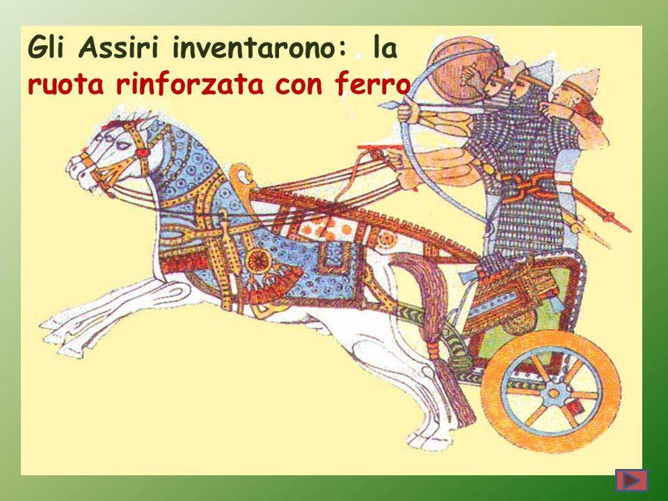 Gli Assiri inventarono: la ruota rinforzata con ferro