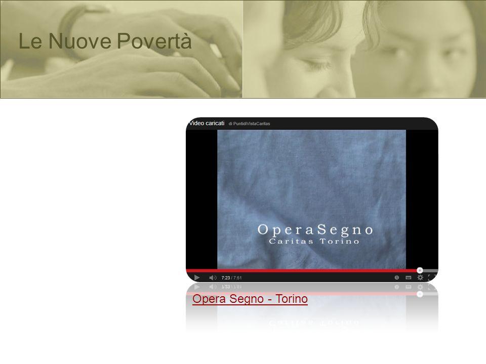 Le Nuove Povertà Opera Segno - Torino