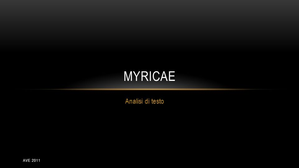 Analisi di testo MYRICAE AVE 2011