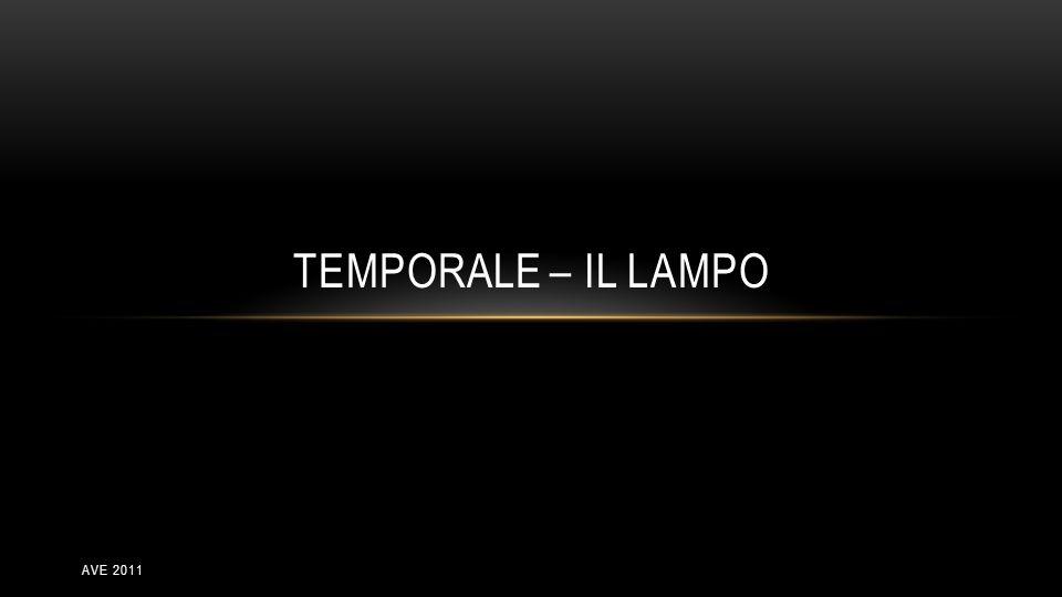 TEMPORALE – IL LAMPO