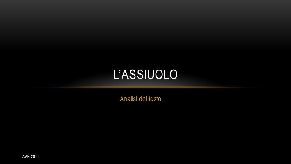 AVE 2011 Analisi del testo LASSIUOLO