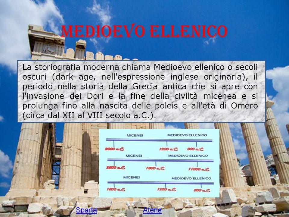 Medioevo Ellenico La storiografia moderna chiama Medioevo ellenico o secoli oscuri (dark age, nell'espressione inglese originaria), il periodo nella s