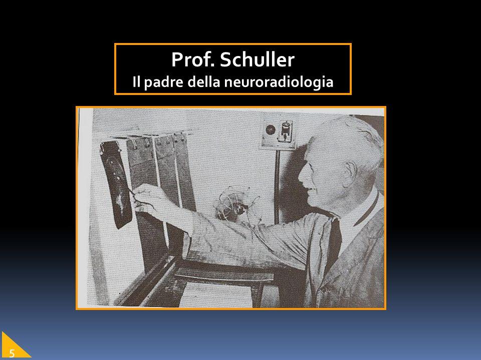 Prof. Schuller Il padre della neuroradiologia 5