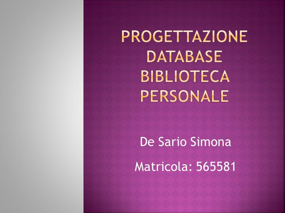 De Sario Simona Matricola: 565581