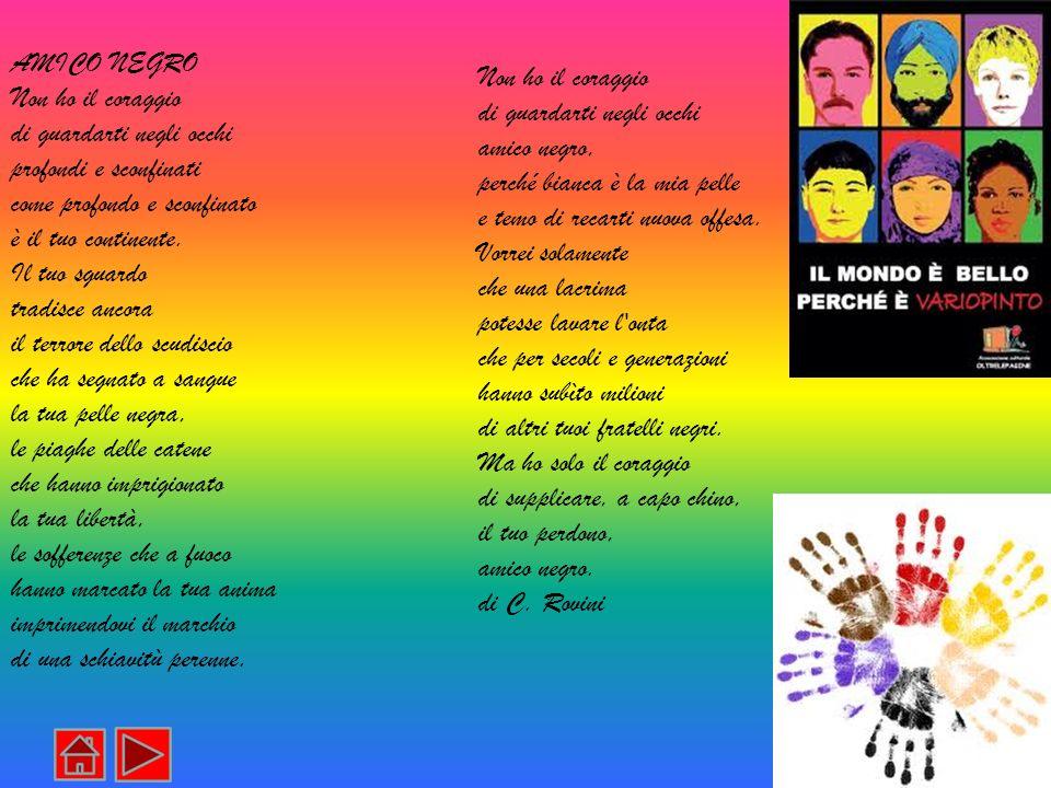 Nel mondo continuano a verificarsi situazioni di discriminazione o emarginazione, come quelle degli aborigeni in Oceania o degli indios nel Chiapas messicano.