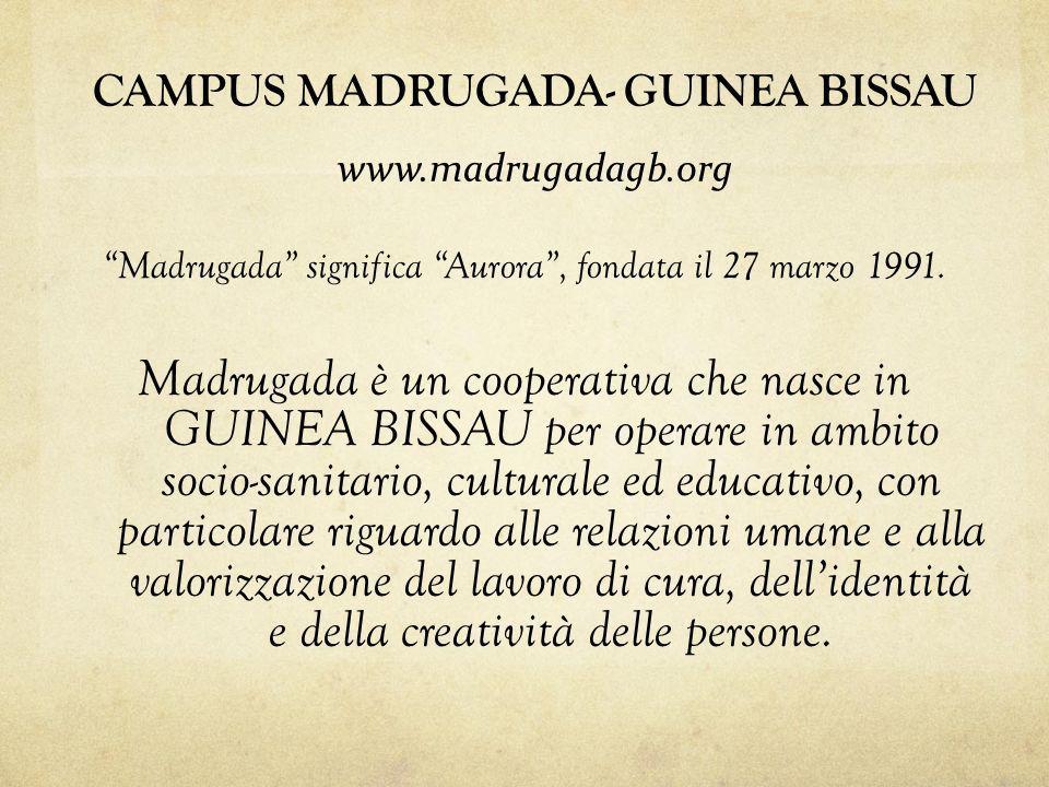 Madrugada significa Aurora, fondata il 27 marzo 1991. Madrugada è un cooperativa che nasce in GUINEA BISSAU per operare in ambito socio-sanitario, cul