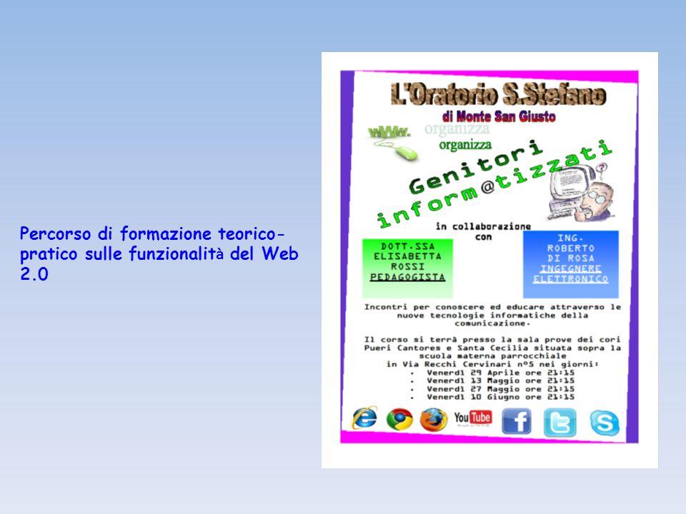 Percorso di formazione teorico- pratico sulle funzionalit à del Web 2.0