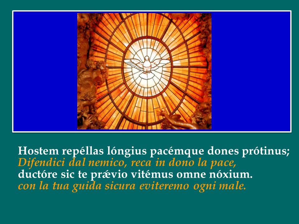 Accénde lumen sensibus, infúnde amórem córdibus, Illumina i nostri sensi, infondi amore nei cuori; infírma nostri córporis virtúte firmans pérpeti. ri