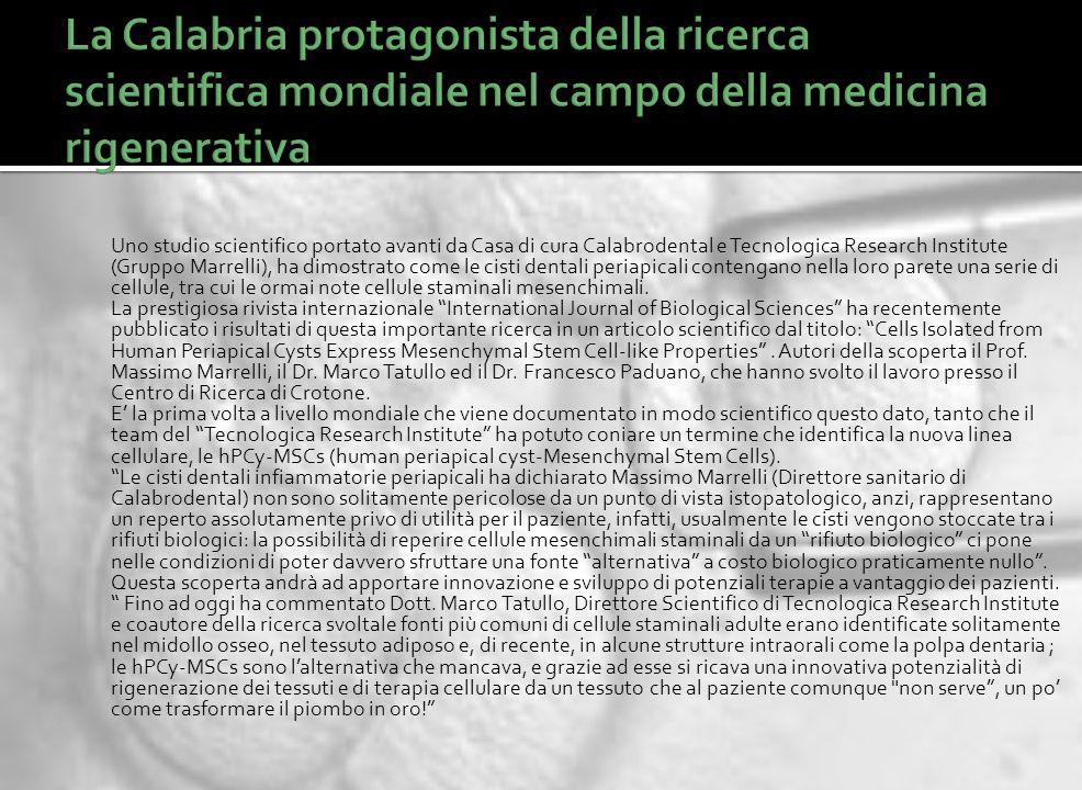 Uno studio scientifico portato avanti da Casa di cura Calabrodental e Tecnologica Research Institute (Gruppo Marrelli), ha dimostrato come le cisti de