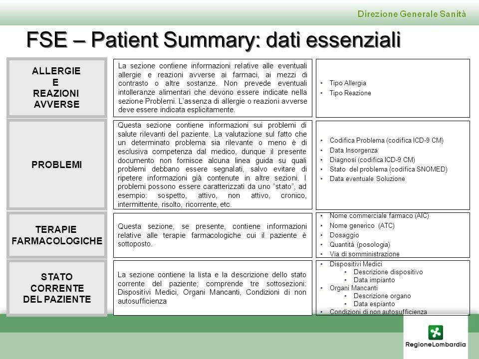 FSE – Patient Summary: dati essenziali ALLERGIE E REAZIONI AVVERSE La sezione contiene informazioni relative alle eventuali allergie e reazioni avvers