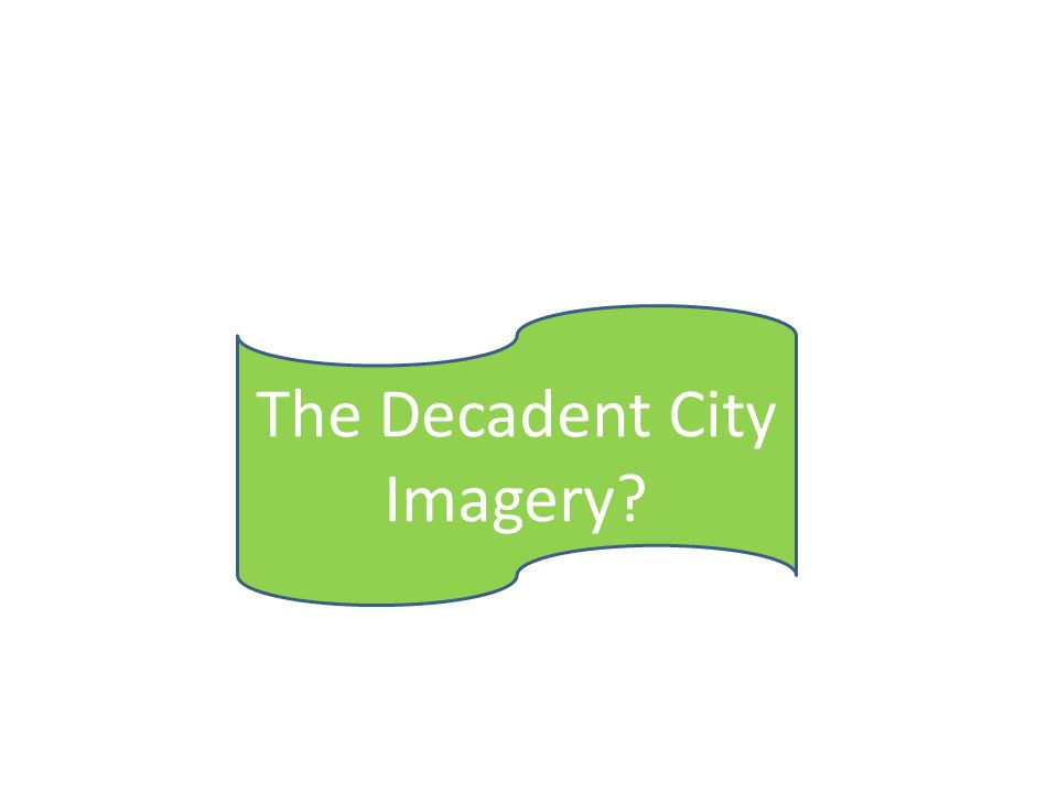 The Decadent City Imagery