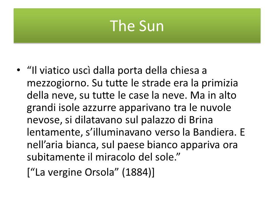 The Sun Il viatico uscì dalla porta della chiesa a mezzogiorno.