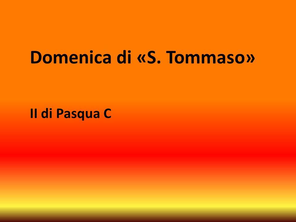 Domenica di «S. Tommaso» II di Pasqua C