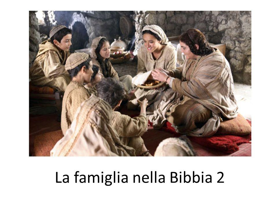 La famiglia nella Bibbia 2