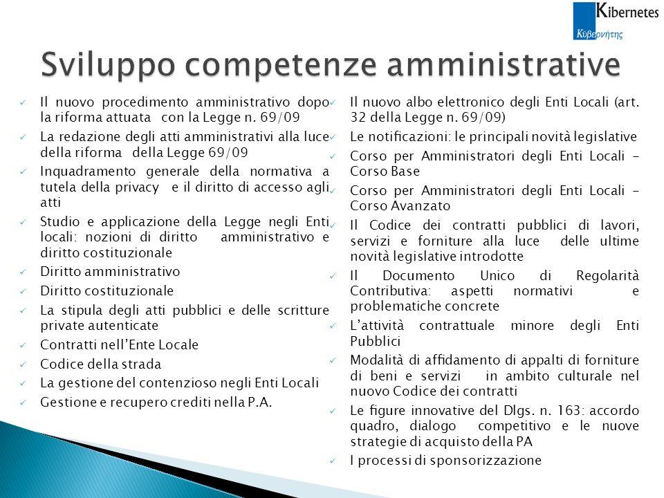 Il nuovo procedimento amministrativo dopo la riforma attuata con la Legge n.