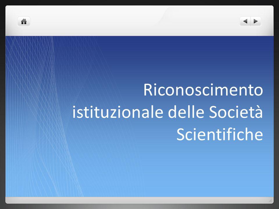 Riconoscimento istituzionale delle Società Scientifiche