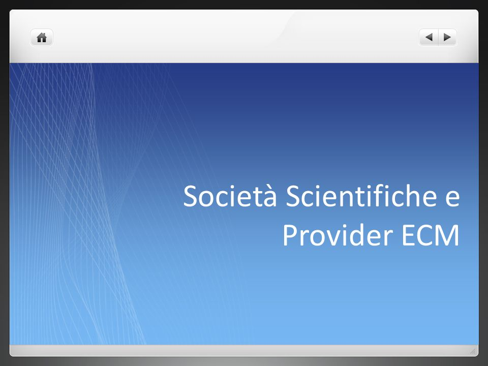 Società Scientifiche e Provider ECM