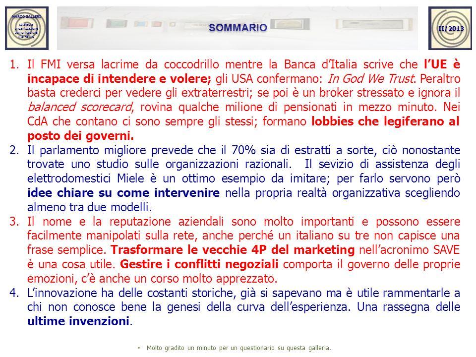 MARCO GALLERI strategia organizzazione comunicazione marketing MARCO GALLERI strategia organizzazione comunicazione marketing SOMMARIO II/2013 1.Il FM