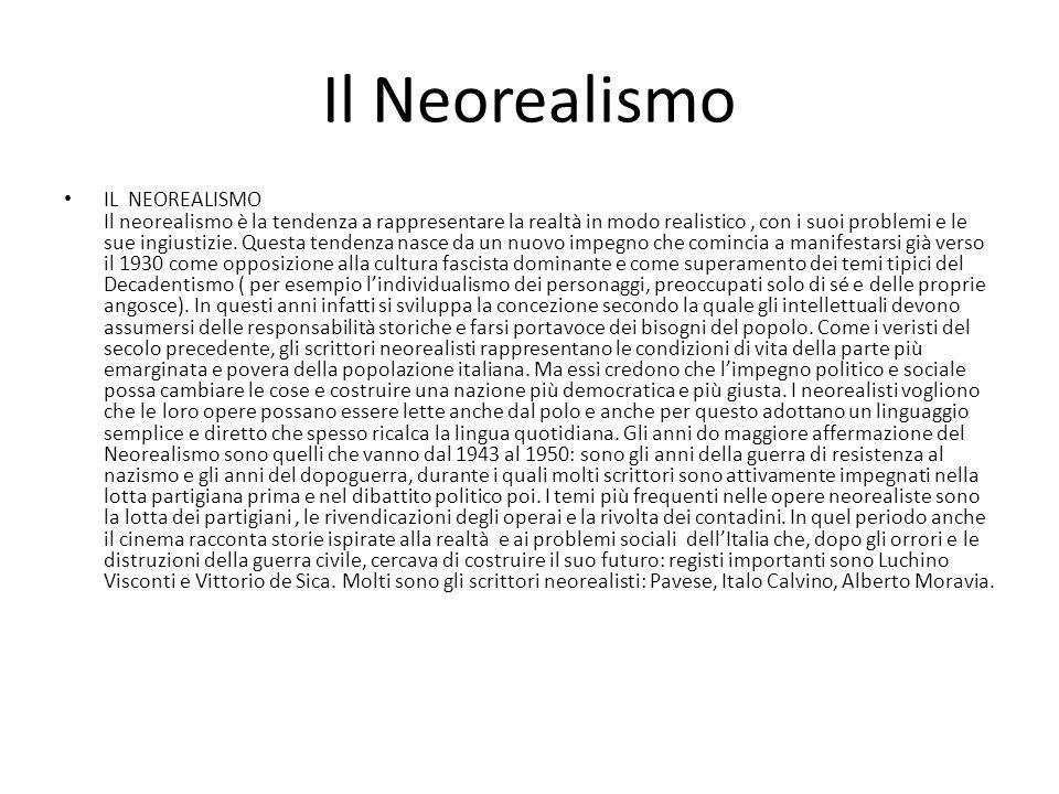 Il Neorealismo IL NEOREALISMO Il neorealismo è la tendenza a rappresentare la realtà in modo realistico, con i suoi problemi e le sue ingiustizie. Que