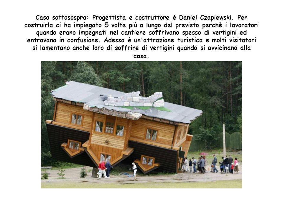Casa Spirito Libero: Realizzate nel British Columbia in Canada. Progettate e prodotte da Tom Chudleigh. Per entrarci è necessario salire una scala a s