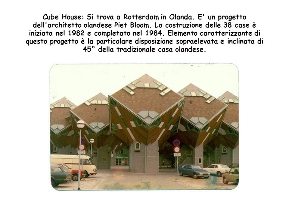 Cookie Jar House: E' la casa di John Dobbins e si trova a Glendora, nel New Jersey. E' un accogliente casa a 3 piani costruita nel 1947. La casa ha un