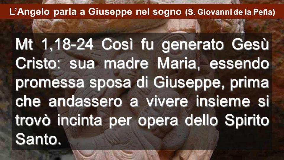 22:11 Lesperienza di Giuseppe deve essere la nostra. LAngelo dice anche a noi: Non abbiate paura di prendere il Bambino e la Madre nella VOSTRA CASA,