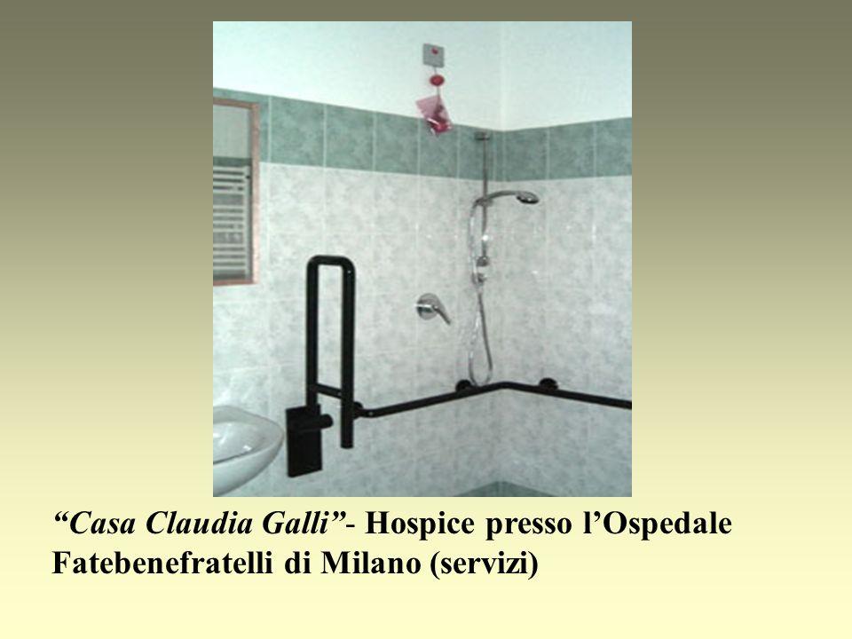 Casa Claudia Galli- Hospice presso lOspedale Fatebenefratelli di Milano (servizi)
