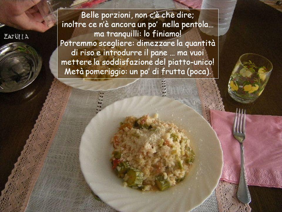 Pranzo: piatto unico, abbondant(issimo!) … ma, aspetta un po, fammi vedere bene: eh si, sono più zucchine che riso.