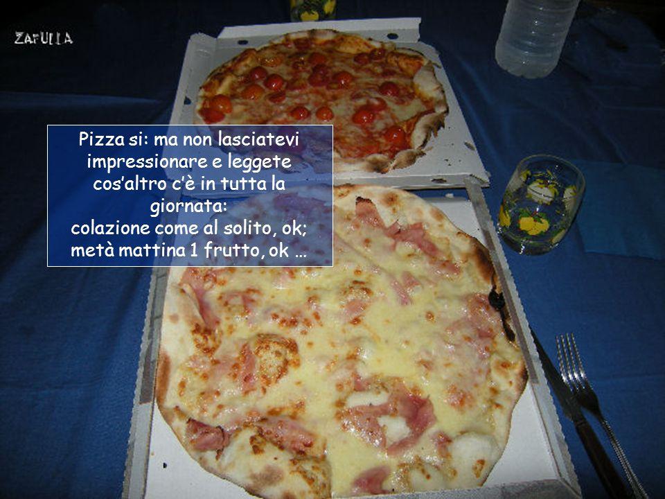 Settimo giorno : pizza!