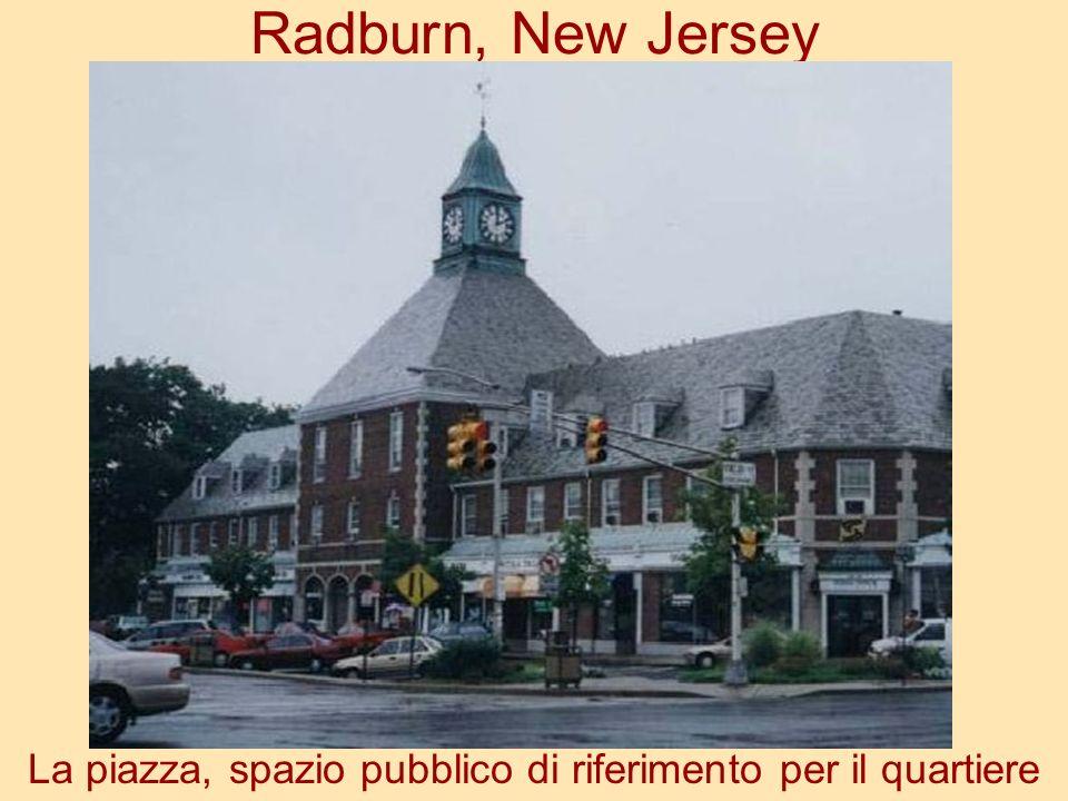 Radburn, New Jersey La piazza, spazio pubblico di riferimento per il quartiere