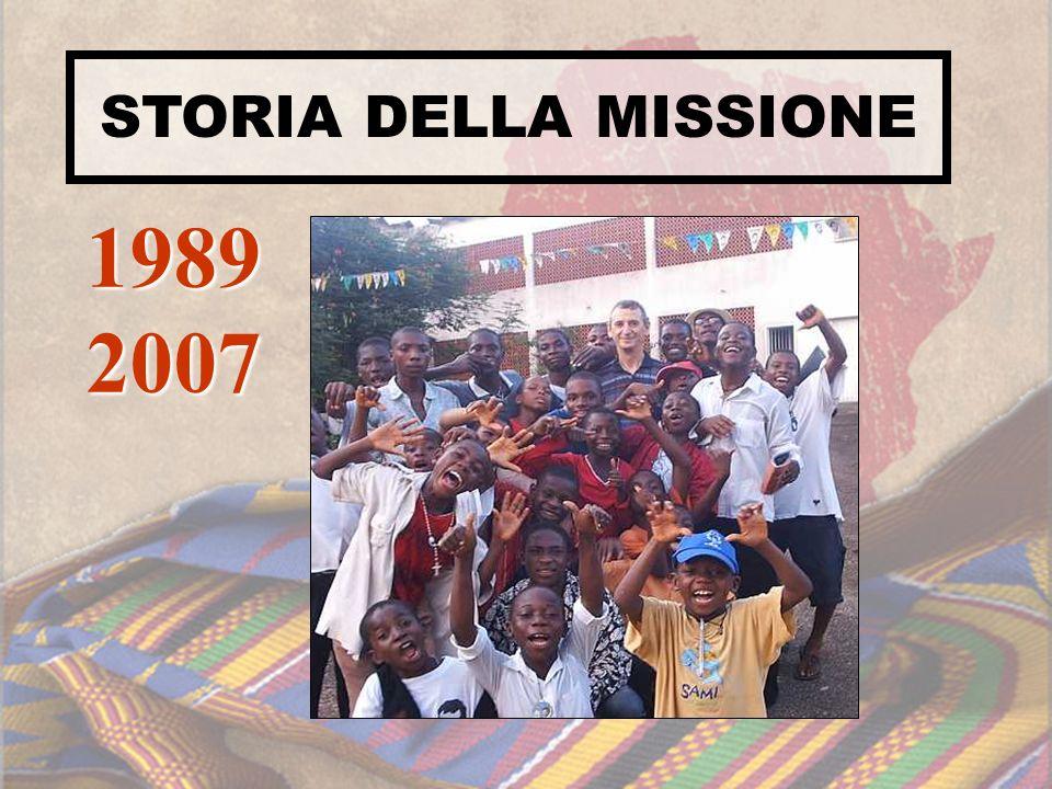1989 2007 STORIA DELLA MISSIONE