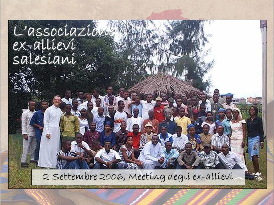 2 Settembre 2006, Meeting degli ex-allievi Lassociazione ex-allievi salesiani