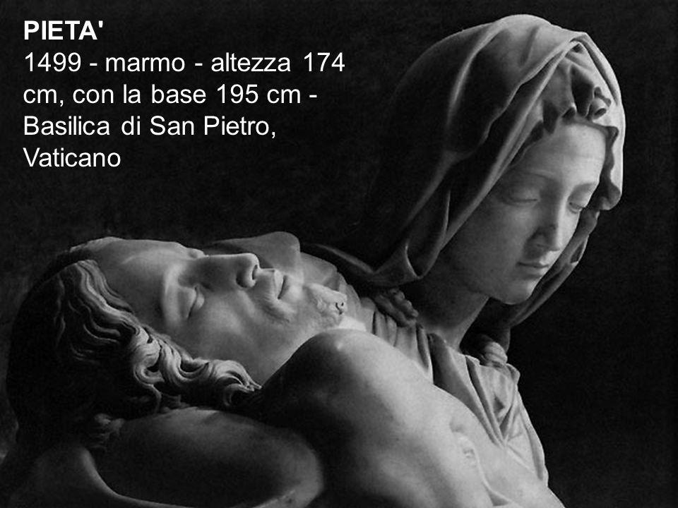 PIETA' 1499 - marmo - altezza 174 cm, con la base 195 cm - Basilica di San Pietro, Vaticano