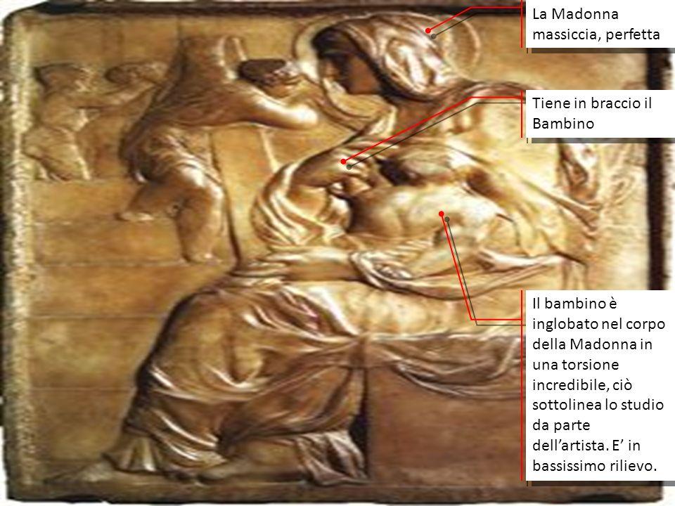 MADONNA (TONDO PITTI) 1504/05 - marmo - 85,8 x 82 cm - Museo Nazionale del Bargello, Firenze In questo tondo Michelangelo ha disposto, vicino al Madonna, un bambino di cui la posa ricorda quella dei genii funerei antichi.