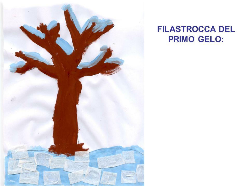 FILASTROCCA DEL PRIMO GELO: