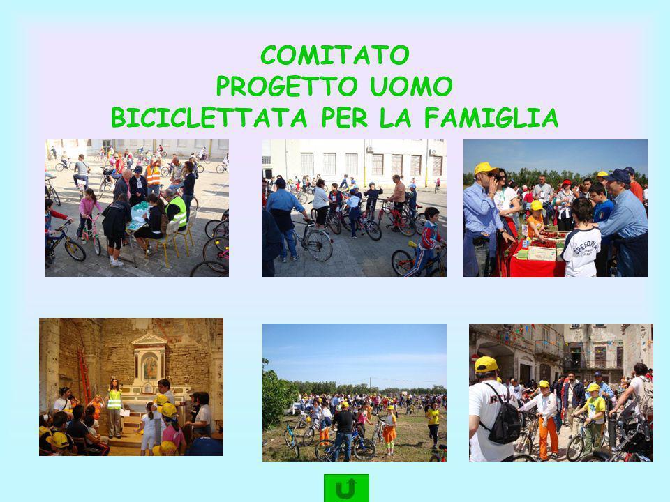 COMITATO PROGETTO UOMO BICICLETTATA PER LA FAMIGLIA
