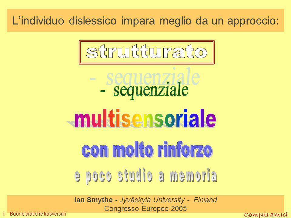 Compiti amici 1. Riconoscimento delle strutture linguistiche
