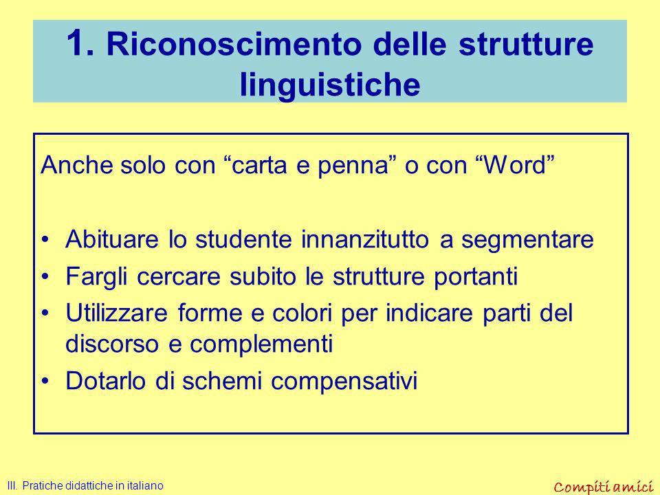 Compiti amici Esercizi con PC –Word III. Pratiche didattiche in italiano