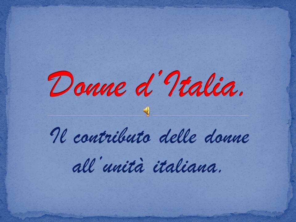 Il contributo delle donne allunità italiana.