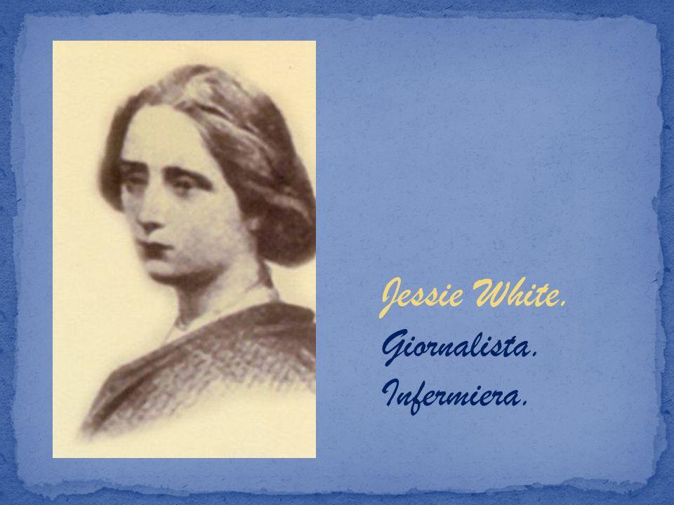 Jessie White. Giornalista. Infermiera.